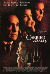 Carried Away movie poster [Dennis Hopper, Amy Irving & Gary Busey]