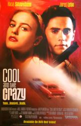 Cool and the Crazy movie poster [Alicia Silverstone/Jared Leto] Bakshi