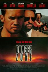 Danger Zone movie poster [Billy Zane, Ron Silver & Robert Downey Jr.]