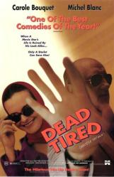 Dead Tired movie poster [Carole Bouquet, Michael Blanc] 26x40