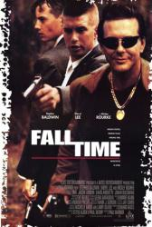 Fall Time movie poster [Mickey Rourke, Stephen Baldwin & Jason London]