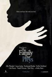 The Family That Preys movie poster [a Tyler Perry film] Advance