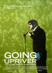 Going Upriver: The Long War of John Kerry (2004 documentary) 27x40