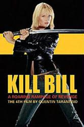 Kill Bill movie poster [Uma Thurman] a Quentin Tarantino film