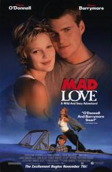 Mad Love movie poster [Chris O'Donnell & Drew Barrymore] video version