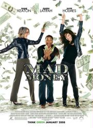 Mad Money movie poster [Diane Keaton/Queen Latifah/Katie Holmes] 27x40