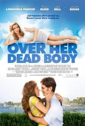 Over Her Dead Body movie poster [Eva Longoria Parker & Paul Rudd]