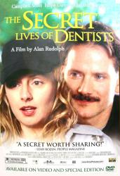 The Secret Lives of Dentists movie poster [Hope Davis, Campbell Scott]