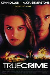 True Crime movie poster [Alicia Silverstone/Kevin Dillon] video poster