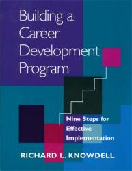 Building a Career Development Program (Knowdell)