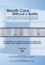 Mouth Care Without a Battle (DVD & CD)
